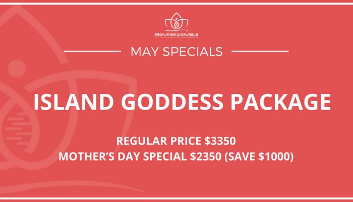 May Specials Island Goddess