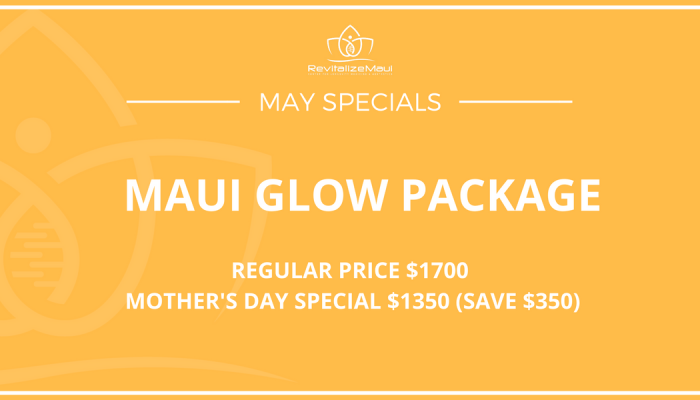 May Specials Maui Glow